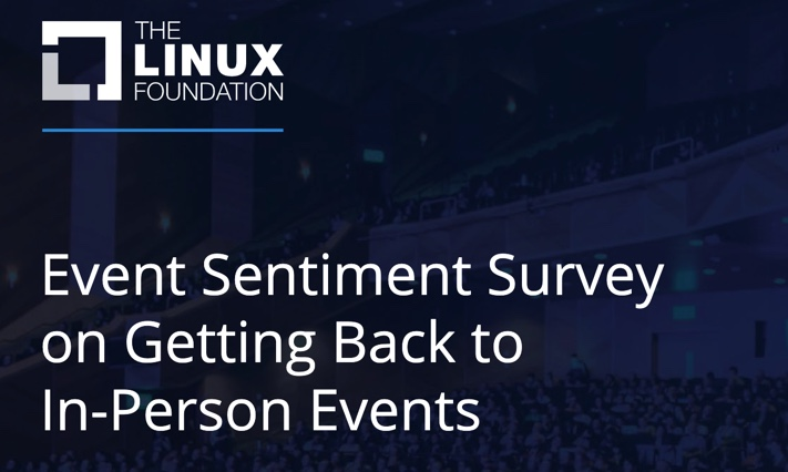 What we learned from our survey about returning to in-person events - Linux Foundation