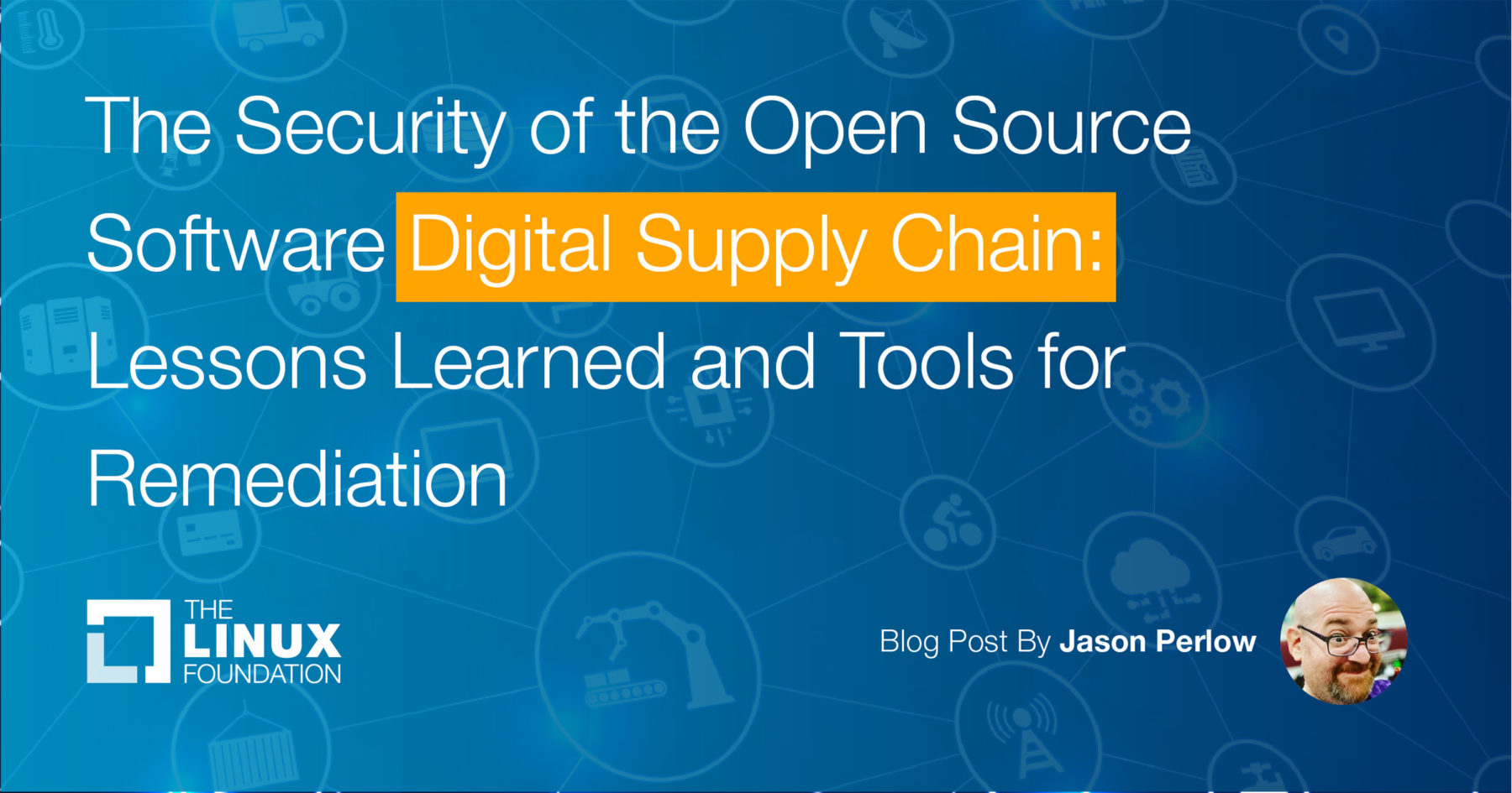 The Security of the Open Source Software Digital Supply Chain: Lessons Learned and Tools for Remediation